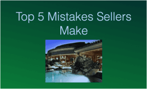 The Top Five Mistakes Sellers Make